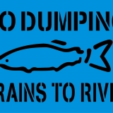 NO DUMPING-DRAIN TO RIVER